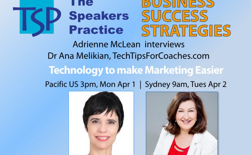Technology to make Marketing Easier with guest Ana Melikian